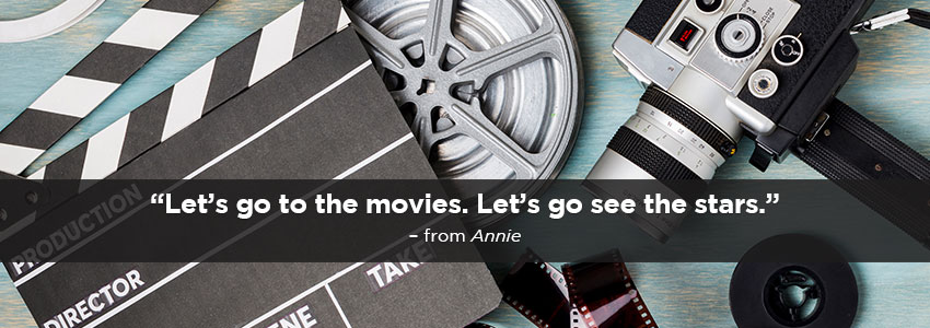 Film Reels - Let's go to the movies. Let's see the stars! - from Annie