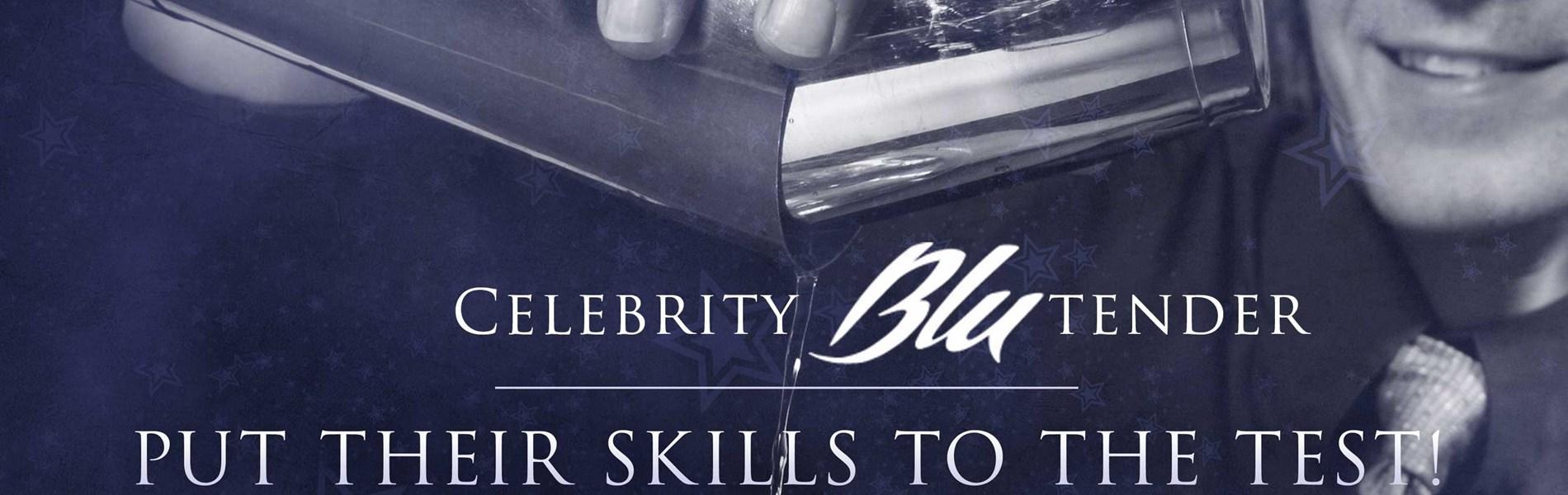Celebrity BLUtender & BLUtender Battles at Blu