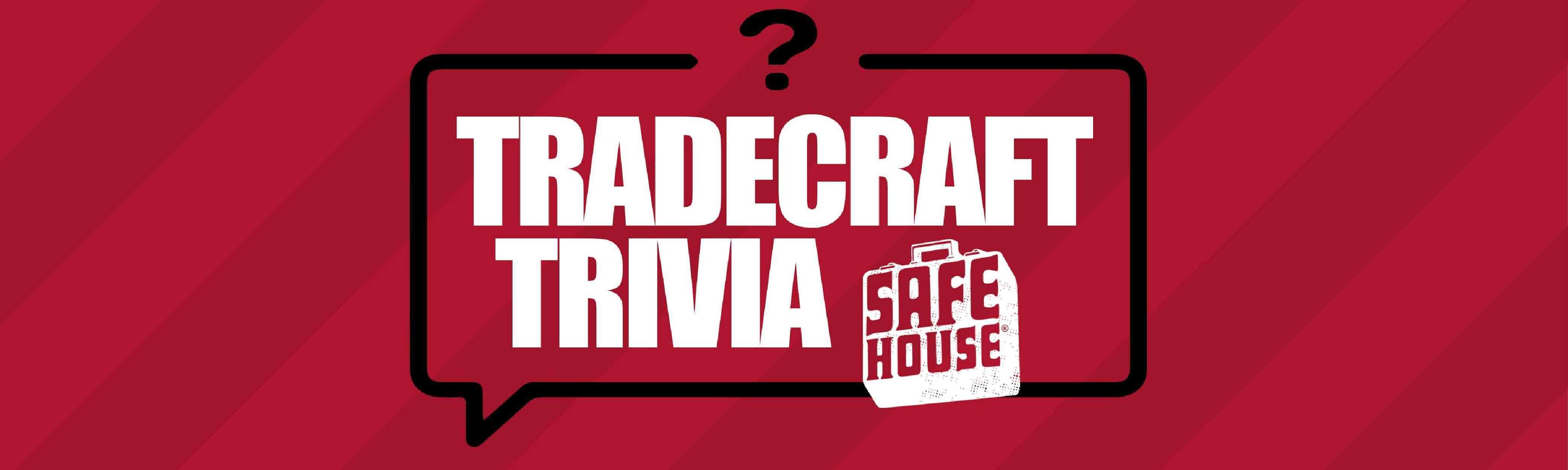 Tradecraft Trivia