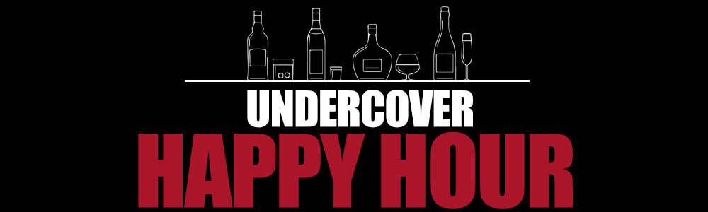 Undercover Happy Hour