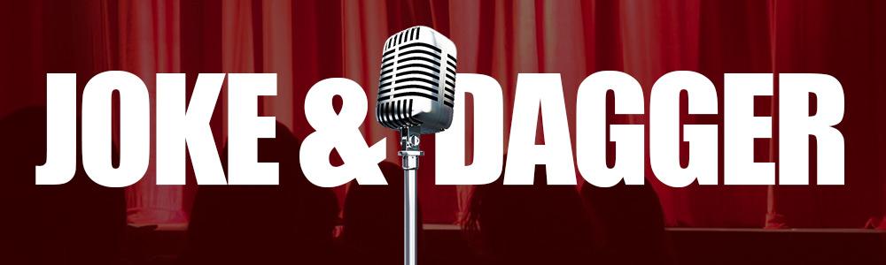 Joke & Dagger: Comedy Show